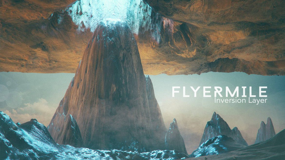 Flyermile – Inversion Layer
